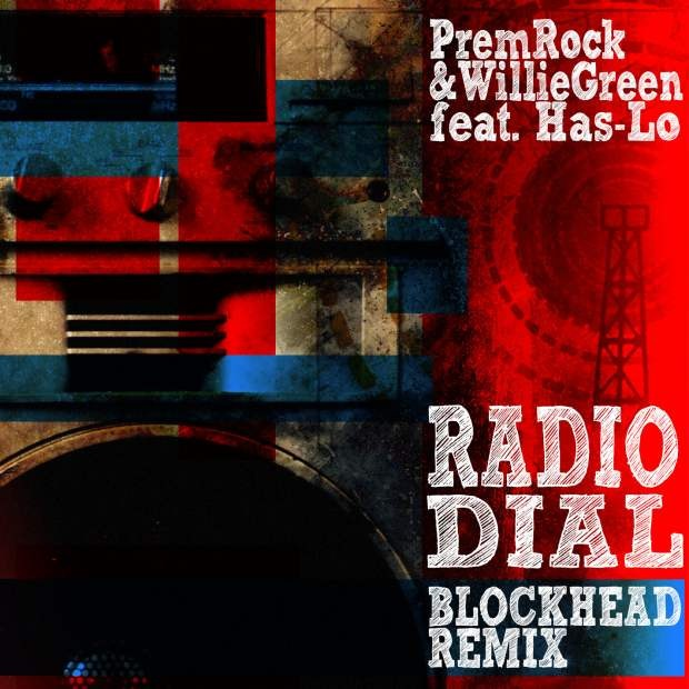 PremRock & Willie Green, Blockhead Remix