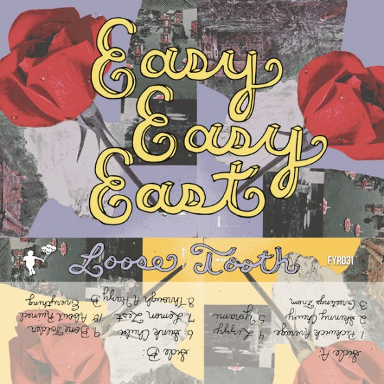 Loose Tooth Easy Easy East