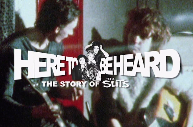 The Slits here to be heard
