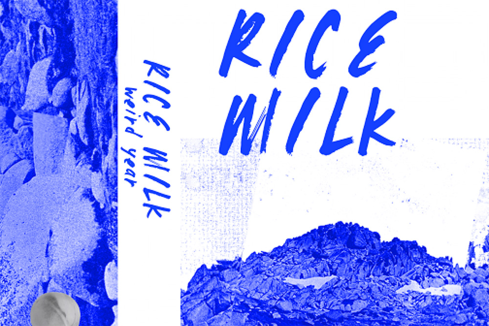 Rice Milk Weird Year