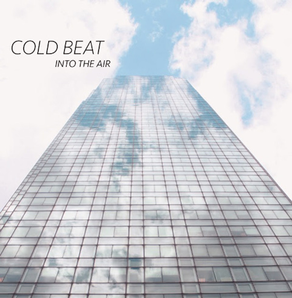 Cold Beat, Into The Air