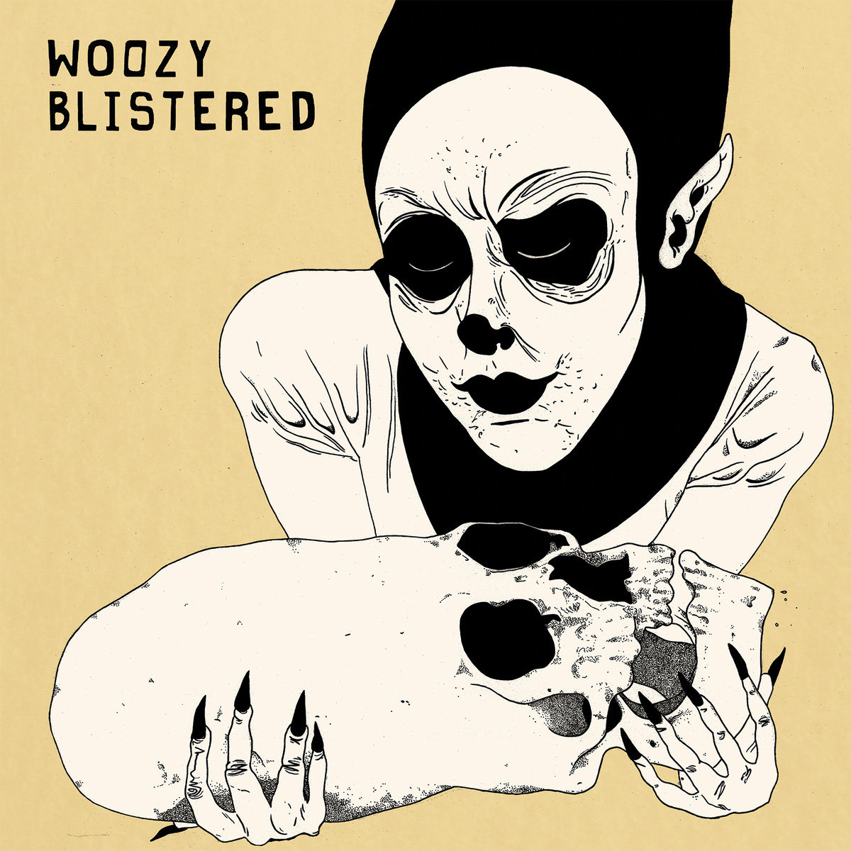 Woozy Blistered