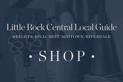 Little Rock Local Guide: Shopping in The Heights, Hillcrest, Midtown and Riverdale