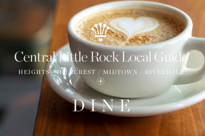 Little Rock Local Guide: Restaurants and Dining in The Heights, Hillcrest, Midtown and Riverdale