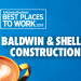 Best Places to Work: Baldwin & Shell Construction Company