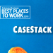 Best Places to Work: CaseStack LLC