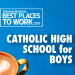 Best Places to Work: Catholic High School For Boys
