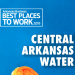 Best Places to Work: Central Arkansas Water