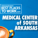 Best Places to Work: Medical Center of South Arkansas