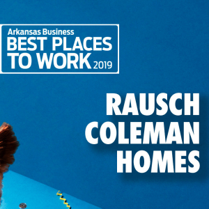 Best Places to Work: Rausch Coleman Homes