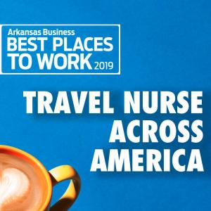 Best Places to Work: Travel Nurse Across America