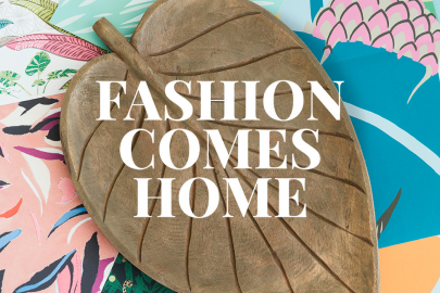 Trend Watch: Fashion Comes Home
