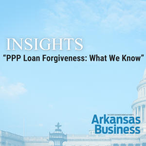 Insights: What We Know About PPP Loan Forgiveness