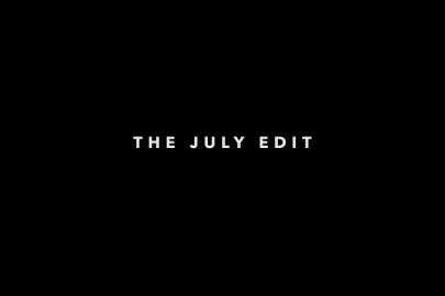 The July Edit: Without Question