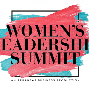 Get Tickets for Arkansas Business' Women's Leadership Summit in Jonesboro