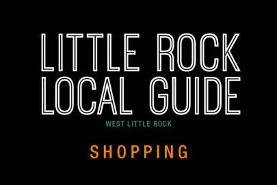 Little Rock Local Guide: Shopping in West Little Rock