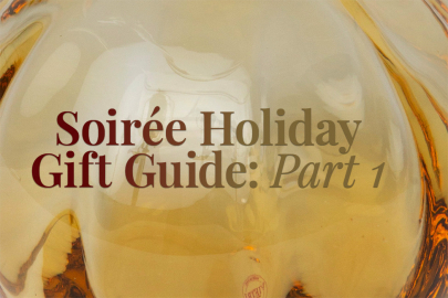 Soirée Holiday Gift Guide: Part 1