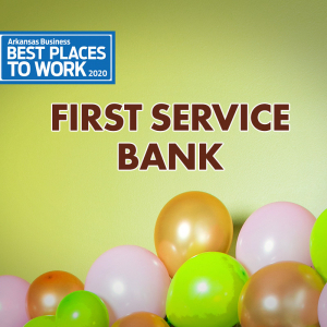 Best Places to Work: First Service Bank