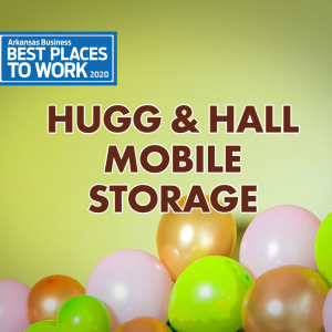 Best Places to Work: Hugg & Hall Mobile Storage
