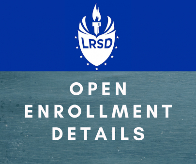 Update: LRSD 21/22 Open Enrollment Dates + Virtual Friday Details