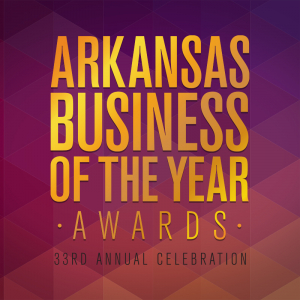 Presenting the 33rd Annual Arkansas Business of the Year Awards