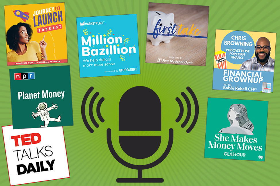 Listen Up! 7 Money Podcasts We're Loving (and Learning From)