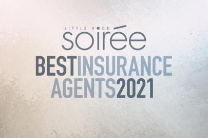 Little Rock Soirée Presents the Best Insurance Agents of 2021