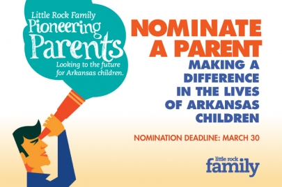 Nominate a Pioneering Parent for Little Rock Family Feature