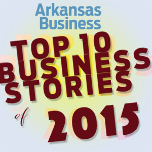 Buying Sprees of Arkansas Banks Tops List of Top 10 Arkansas Business Stories of 2015