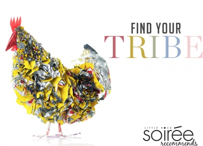 Soirée Recommends: Find Your Tribe