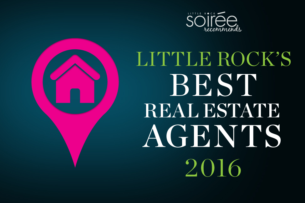 Little Rock Soirée Presents Best Real Estate Agents of 2016 title