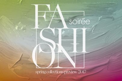 Soirée Fashion: Spring '17 Collections Preview