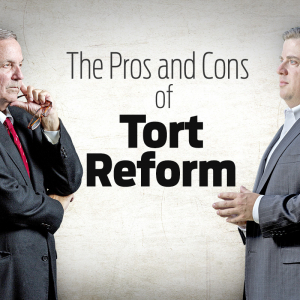 The Pros and Cons of Arkansas Tort Reform