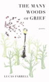 Lucas Farrell, The Many Woods of Grief