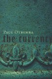 Paul Otremba, The Currency