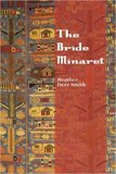 Heather Derr-Smith, The Bride Minaret
