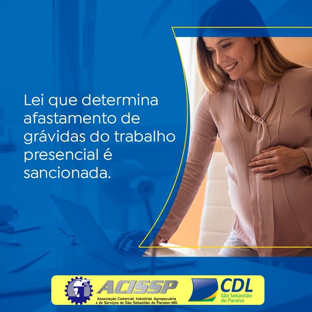 Bolsonaro sanciona lei que determina afastamento de grávidas do trabalho presencial