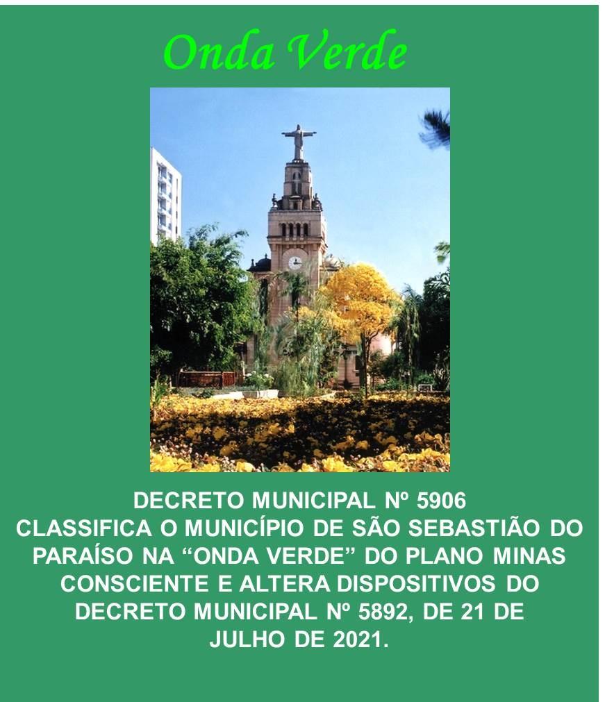 """Decreto Municipal n° 5906 Classifica o Município de São Sebastião do Paraíso na """"Onda Verde"""""""