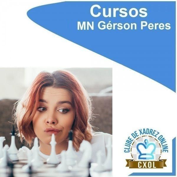 Curso em Vídeo para Treinador de Xadrez - MN Gérson Peres