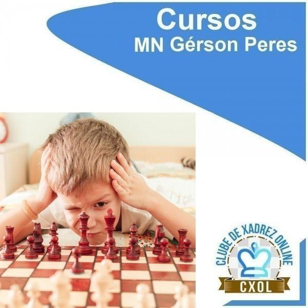 Curso VIP Online Intensivo para Jogador de Xadrez - MN Gérson Peres