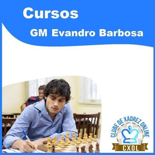 Curso de Aberturas: Repertório com 1.d4 - Volume 1 (GM Evandro Barbosa)