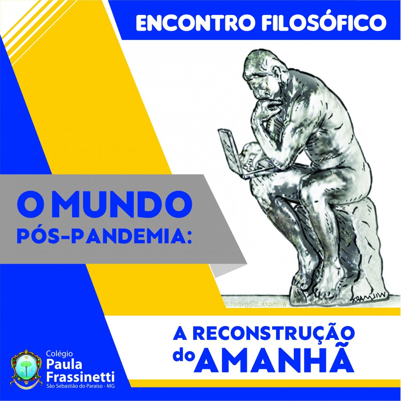 "Colégio Paula Frassinetti realiza evento sobre ""O Mundo Pós-Pandemia"""