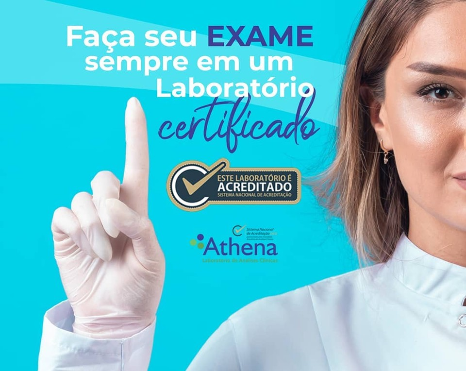 Faça seu Exames sempre em um Laboratório CERTIFICADO, faça sempre no Laboratório Athena!