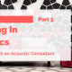 Investing in Acoustics