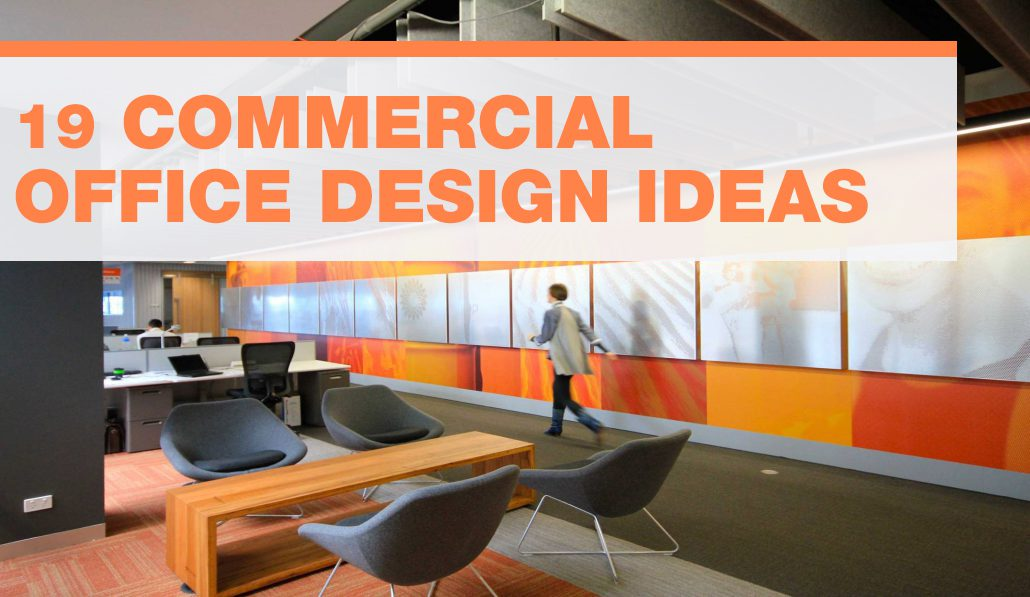 19 commecial office design ideas - Commercial Office Design Ideas