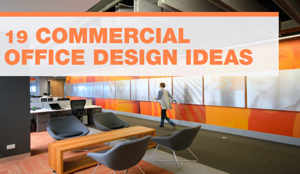 19 Commercial Office Design Ideas