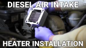 Diesel Air Intake Heater