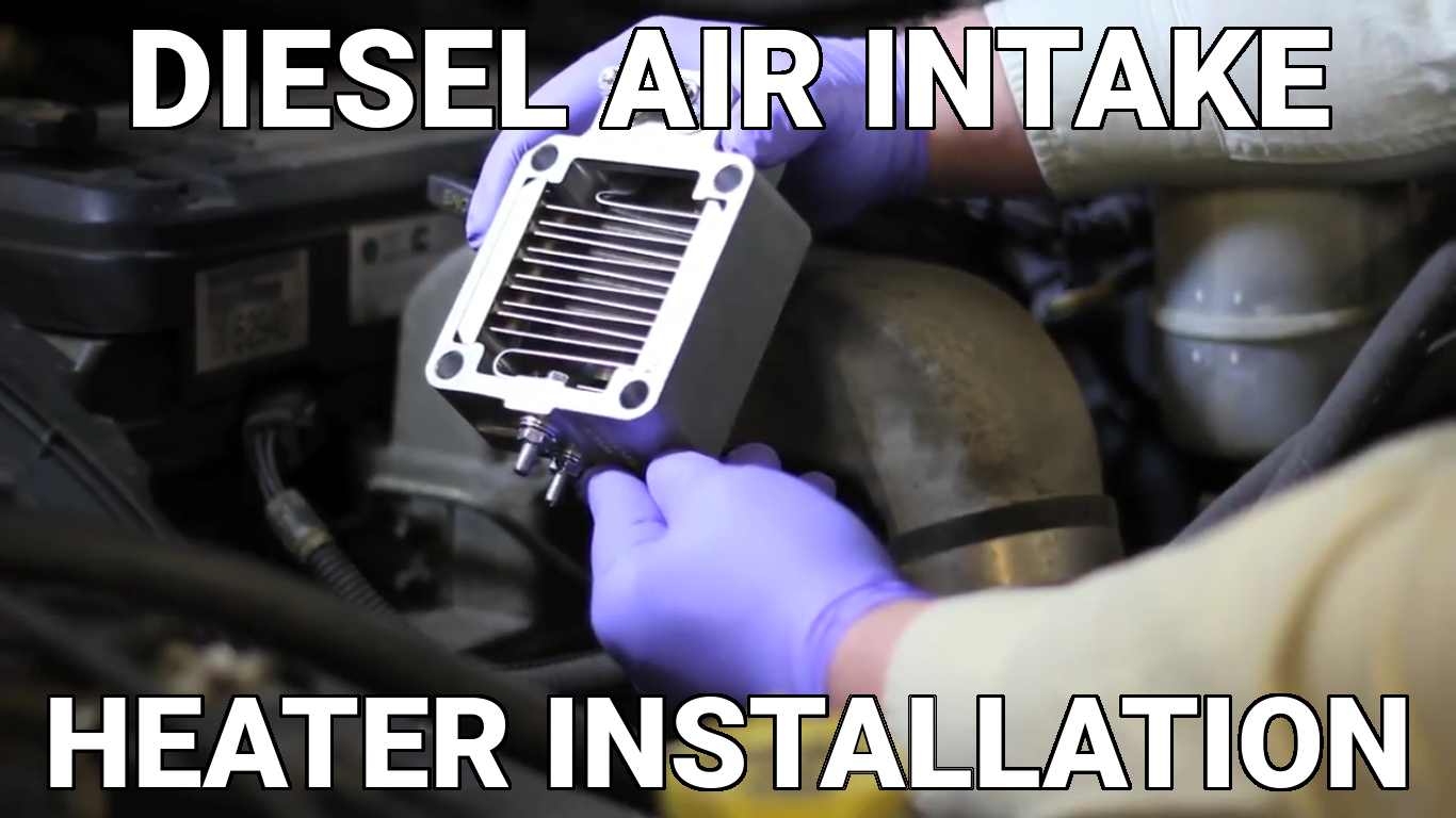 Diesel Air Intake Heater Installation - Know Your Parts