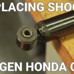 2006 - 2011 Honda Civic Shock Installation Tips