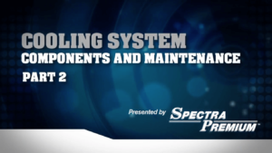 Cooling System Components and Maintenance Part 2